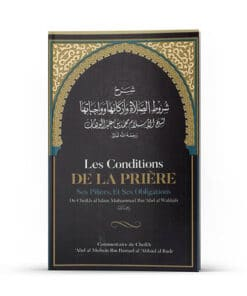 Les conditions de la prière, ses piliers, et ses obligations | Ibn Badis
